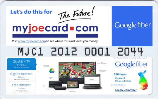 Google Fiber Kansas City - MyJoeCard